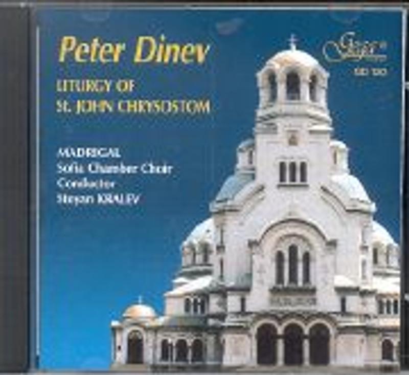 PETER DINEV: Liturgy of St. John Chrysostom