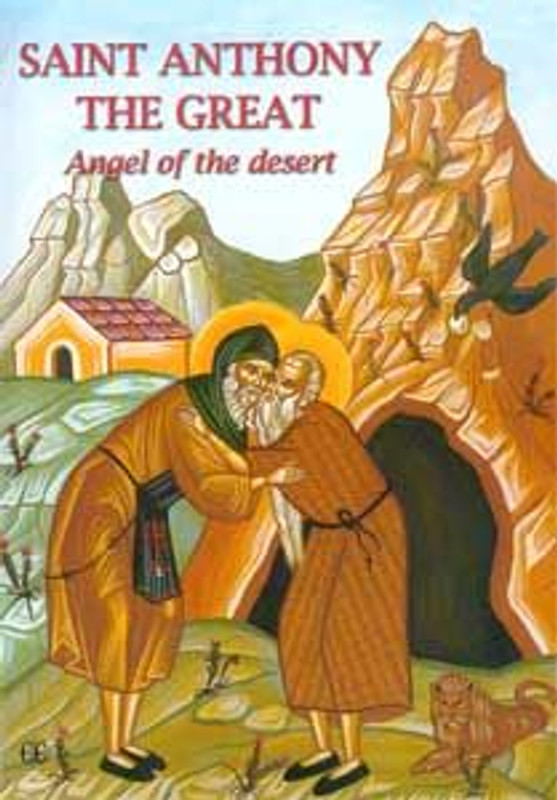Saint Anthony the Great: Angel of the Desert