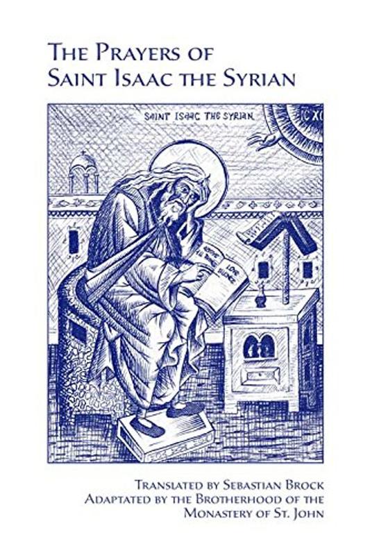 THE PRAYERS OF SAINT ISAAC THE SYRIAN