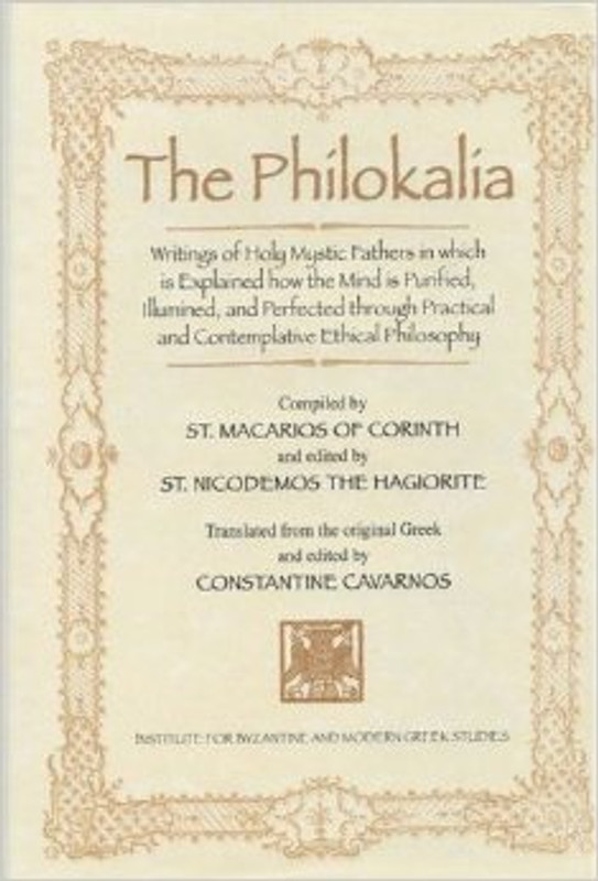 THE PHILOKALIA: Writings of the Holy Mystic Fathers in Which is Explained how the Mind is Purified, Illumined, and Perfected Through Practical and Contemplative Ethical Philosophy, Vol. 2