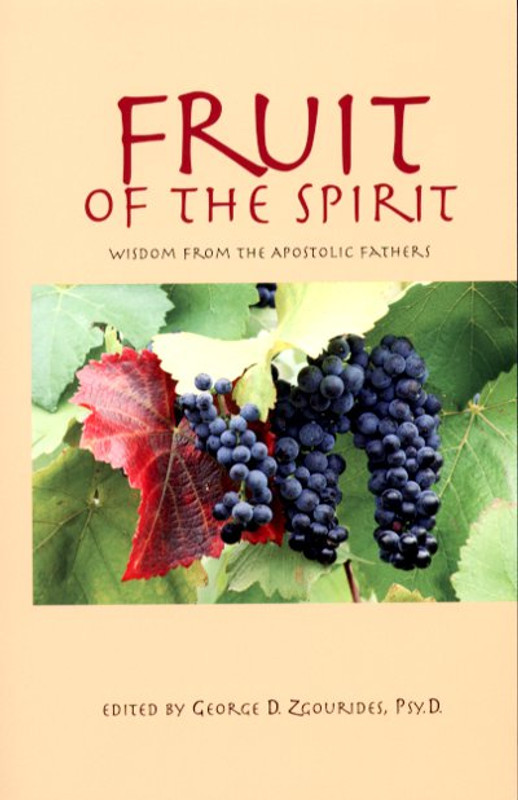 FRUIT OF THE SPIRIT: Wisdom from the Apostolic Fathers