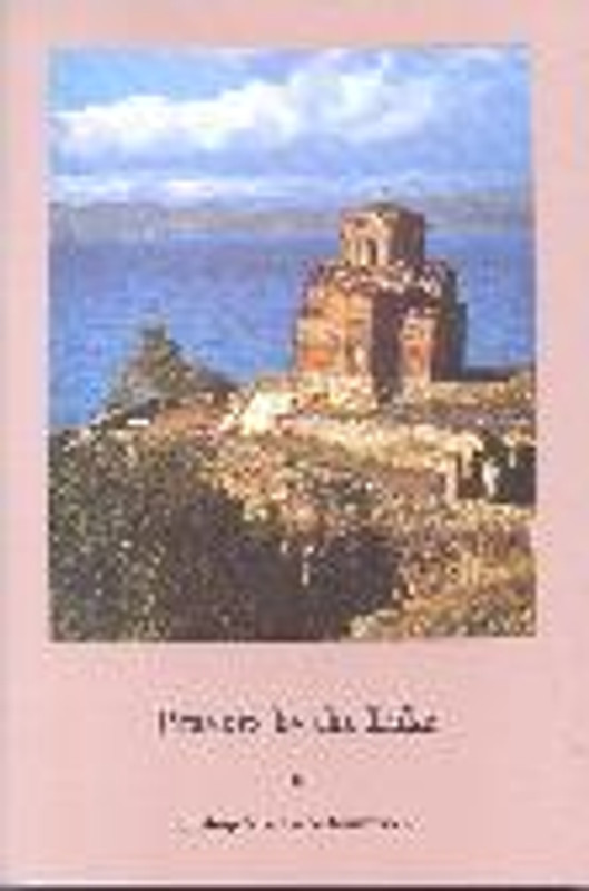 PRAYERS BY THE LAKE (From the Series: A Treasury of Serbian Orthodox Spirituality, Vol. 5)