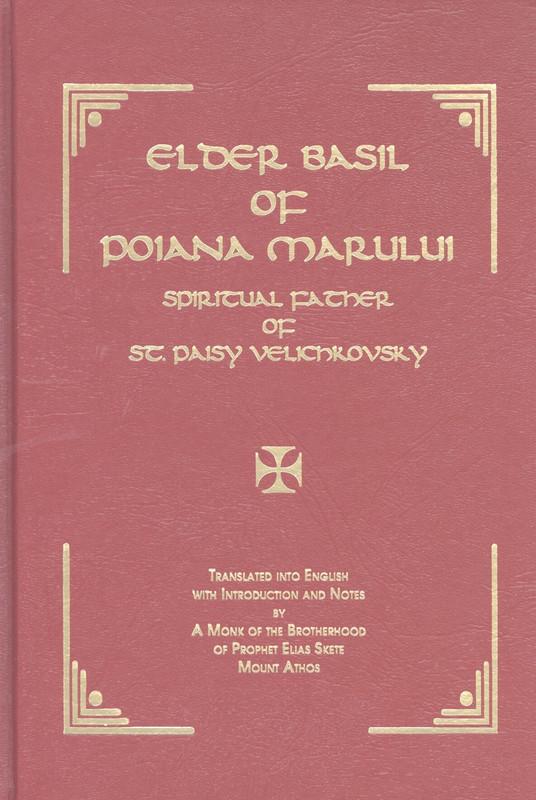 ELDER BASIL OF POIANA MARULUI