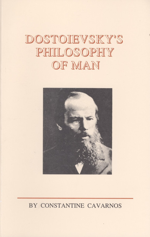 DOSTOYEVSKY'S PHILOSOPHY OF MAN