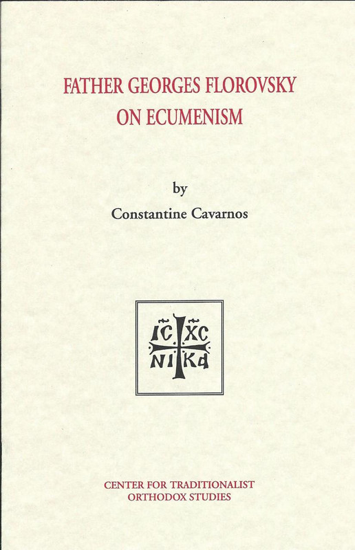 FR. GEORGES FLOROVSKY ON ECUMENISM