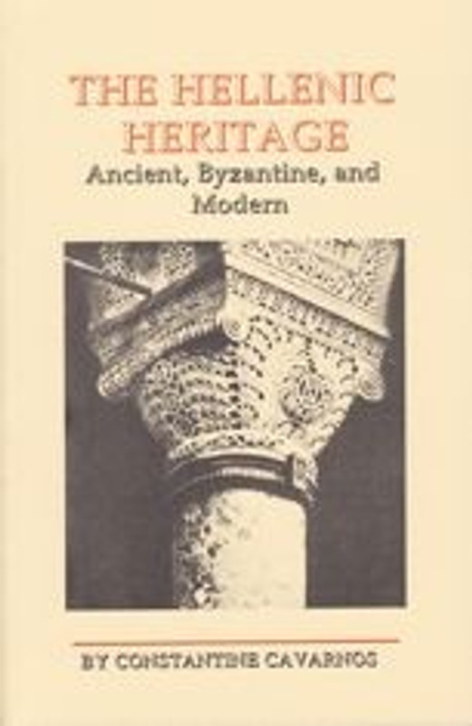 THE HELLENIC HERITAGE: Ancient, Byzantine, and Modern
