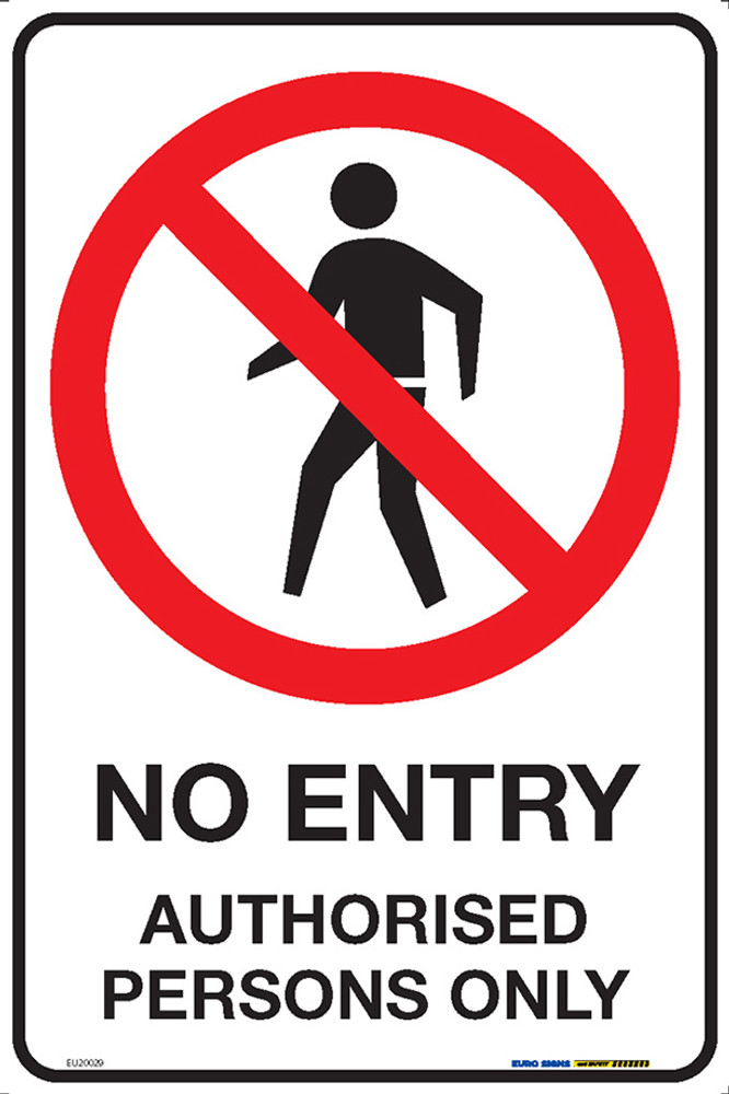 NO ENTRY AUTHORISED PERSONS ONLY 300x450 MTL