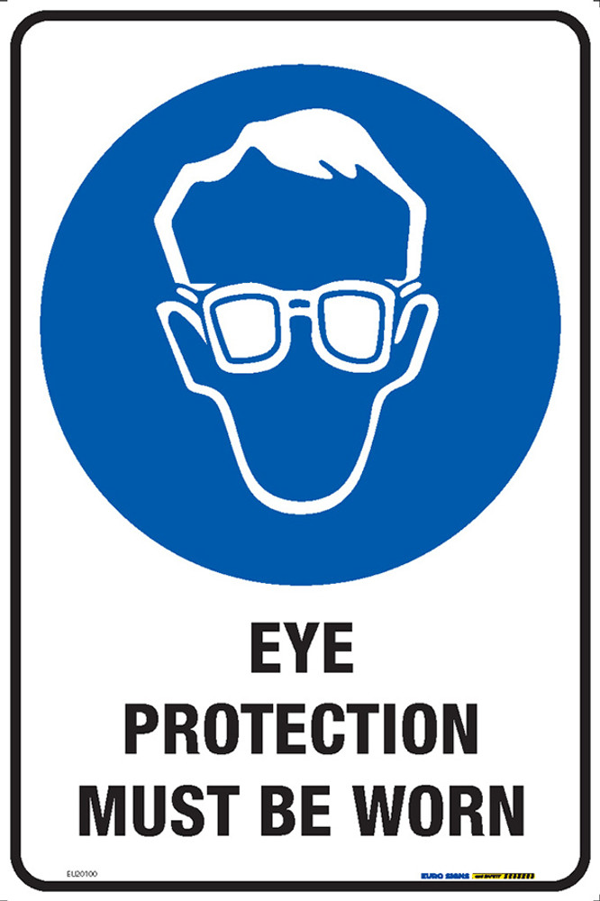 EYE PROTECTION MUST BE WORN 300x450 MTL
