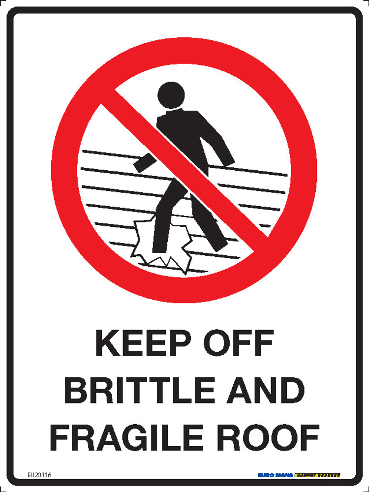 KEEP OFF BRITTLE & FRAGILE ROOF (+PIC) 225x300 MTL