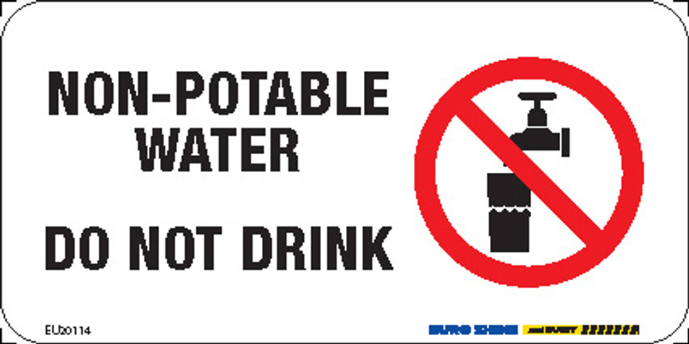 NON-POTABLE WATER DO NOT DRINK (+PIC) 150x75 MTL