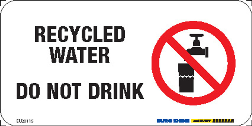 RECYCLED WATER DO NOT DRINK (+PIC) 150x75 MTL