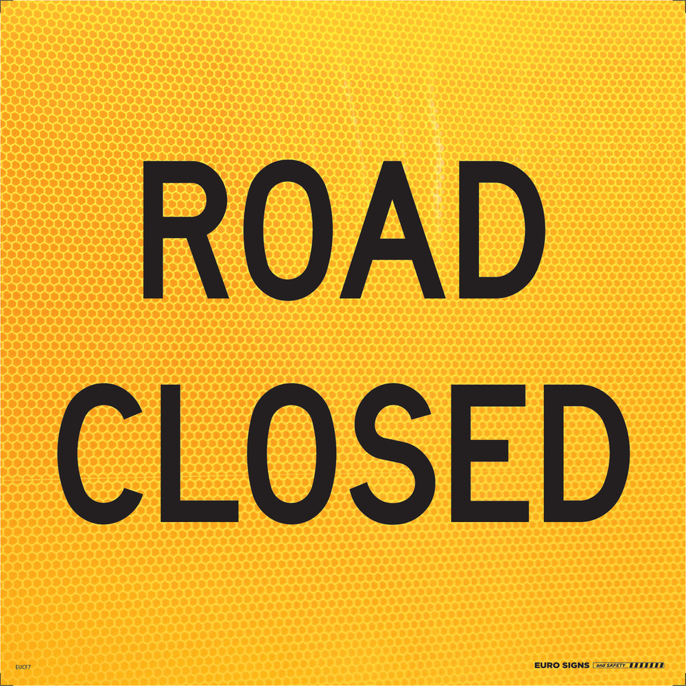 ROAD CLOSED 600x600 Corflute HI-INT BLK/YLW