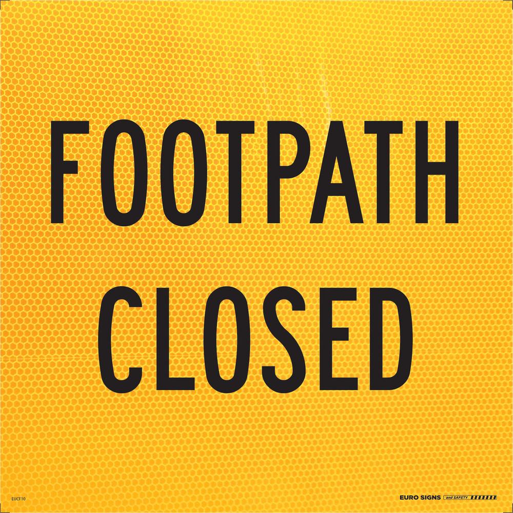 FOOTPATH CLOSED 600x600 Corflute HI-INT BLK/YELLOW
