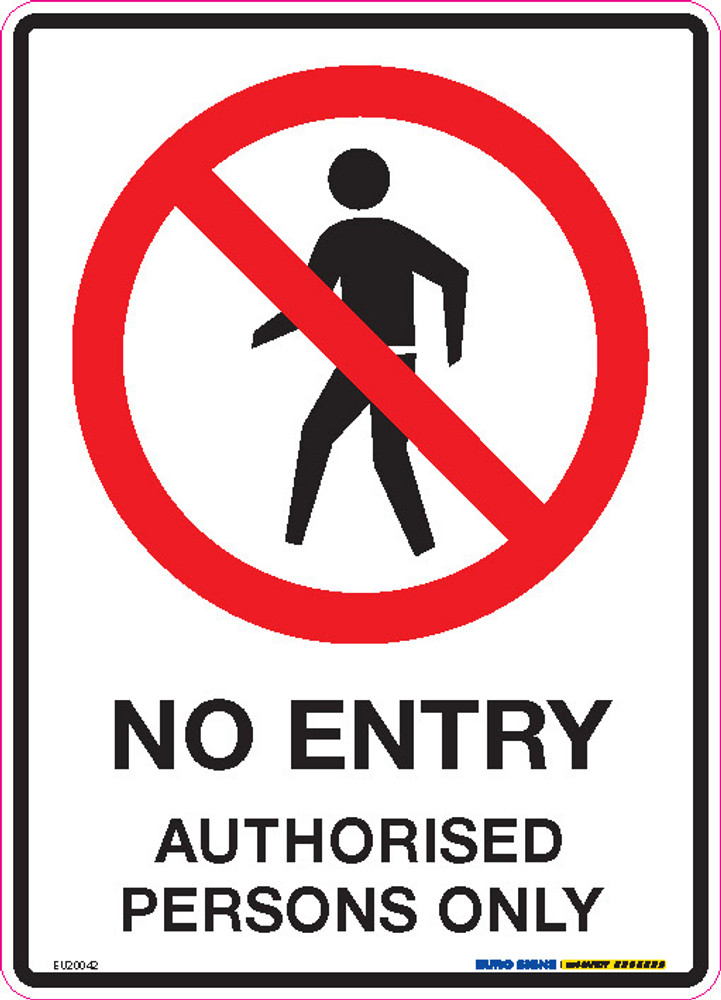 NO ENTRY AUTHORISED PERSONS ONLY 180x250 DECAL
