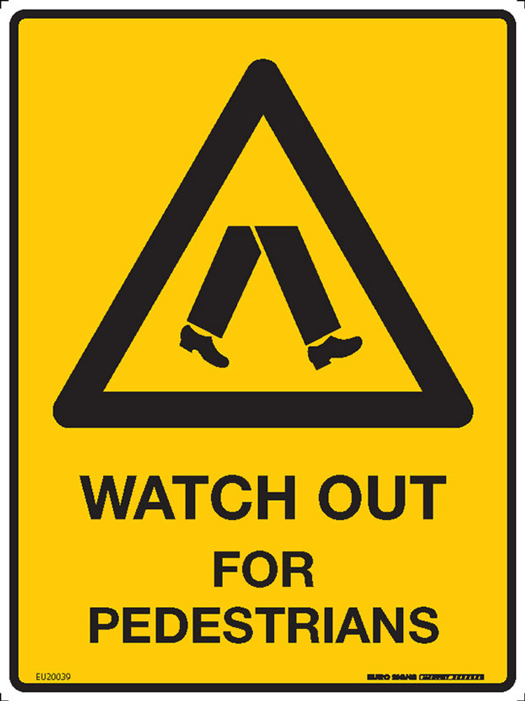 WATCH OUT FOR PEDESTRIANS 225x300 MTL