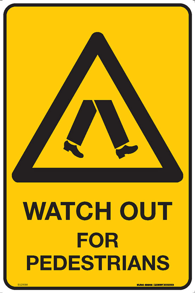 WATCH OUT FOR PEDESTRIANS 300x450 MTL