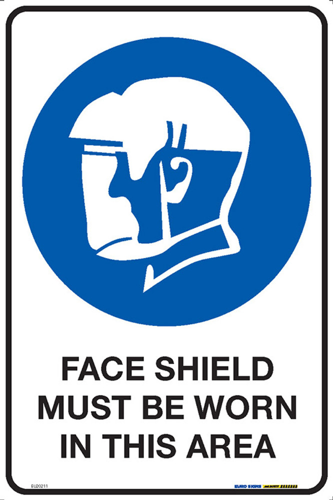 FACE SHIELD MUST BE WORN IN THIS AREA 300x450 MTL