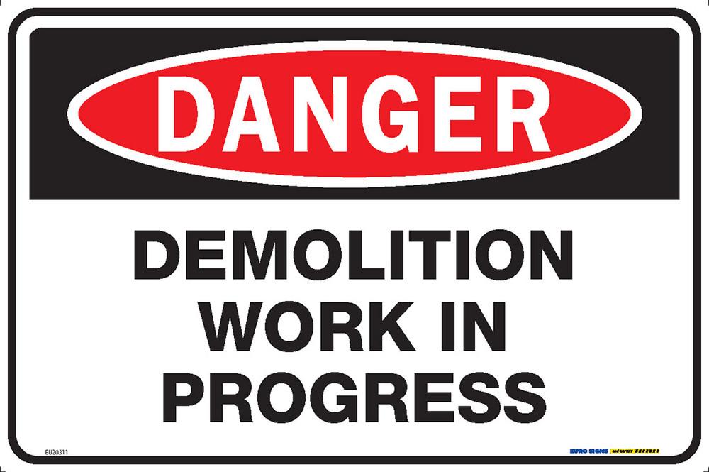 DANGER DEMOLITION WORK IN PROGRESS 450x300 MTL
