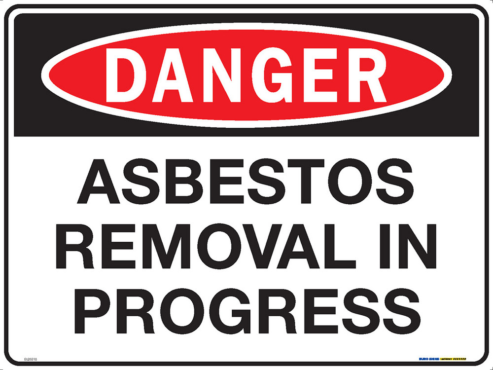 DANGER ASBESTOS REMOVAL IN PROGRESS 600x450 MTL