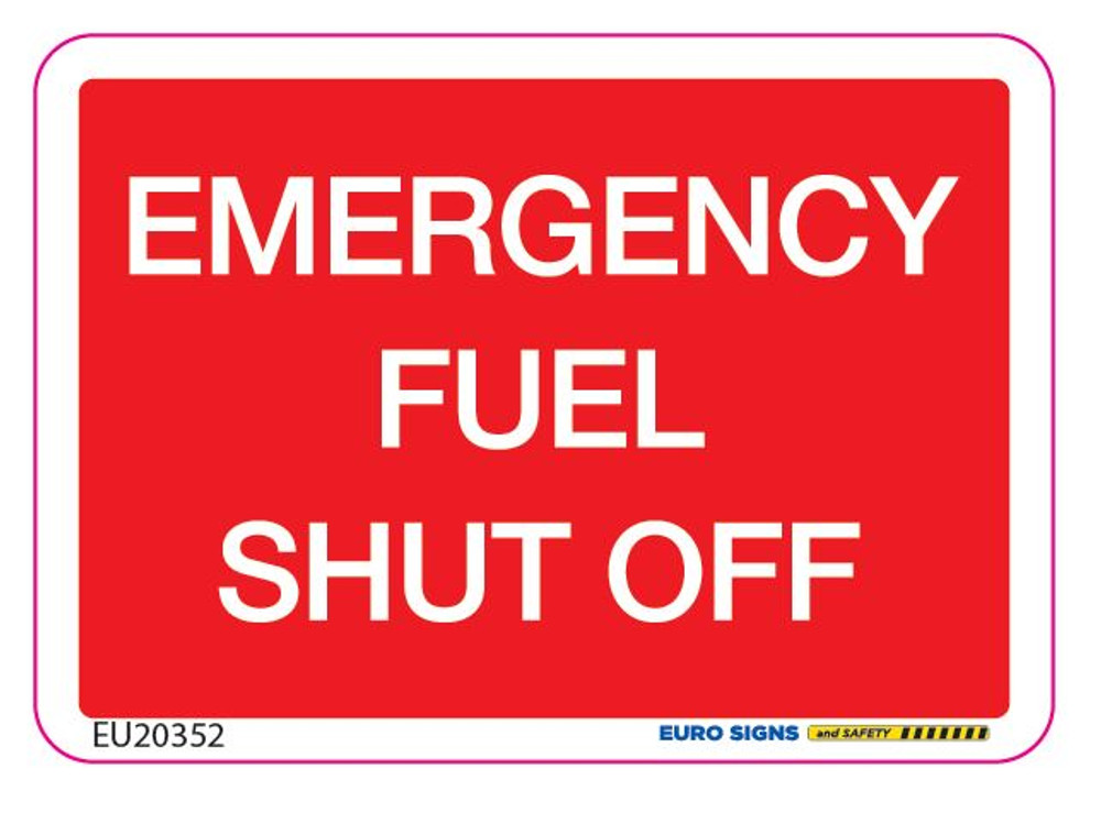 EMERGENCY FUEL SHUT OFF 70x50 DECAL