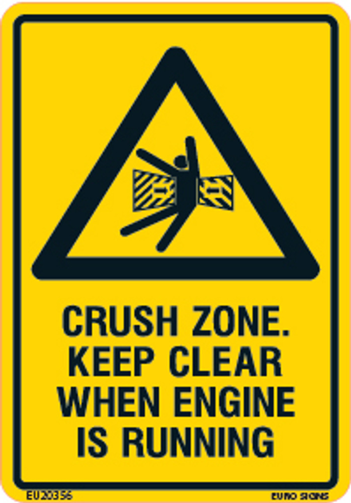 CRUSH ZONE KEEP CLEAR WHEN ENGINE RUNNING 70x100 DECAL