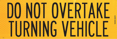 DO NOT OVERTAKE 300x100 Class 1 DECAL