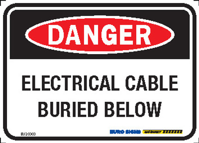 DANGER ELEC CABLE BURIED BELOW 125x90 ALUM CLASS 2