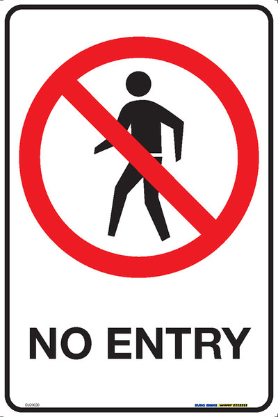 NO ENTRY 300x450 MTL