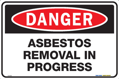 DANGER ASBESTOS REMOVAL IN PROGRESS 450x300 MTL