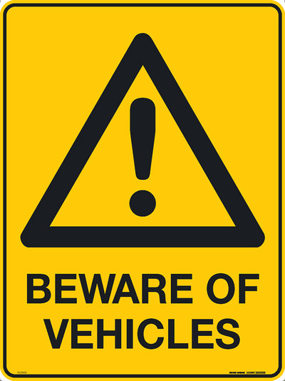 BEWARE OF VEHICLES 450x600 MTL