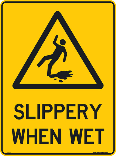 SLIPPERY WHEN WET 450x600 MTL