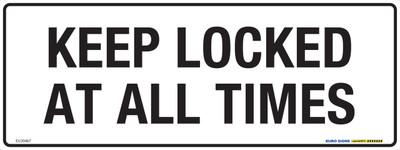 KEEP LOCKED AT ALL TIMES 400x150 MTL