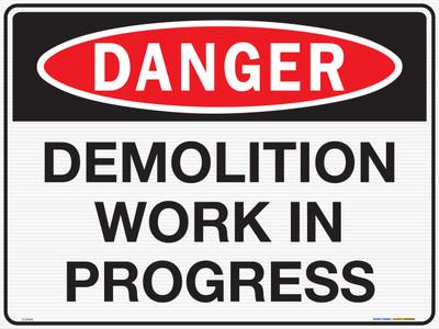 DANGER DEMOLITION WORK IN PROGRESS 600x450 CORF