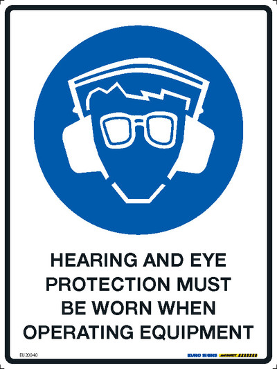 HEARING/EYE MUST BE WORN WHEN OPER EQUIP 225x300 MTL