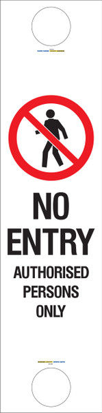 BOLLARD SIGN NO ENTRY 300x1215 Corflute