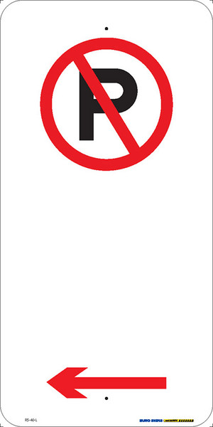 NO PARKING - LEFT ARROW - 225x450 ALUM