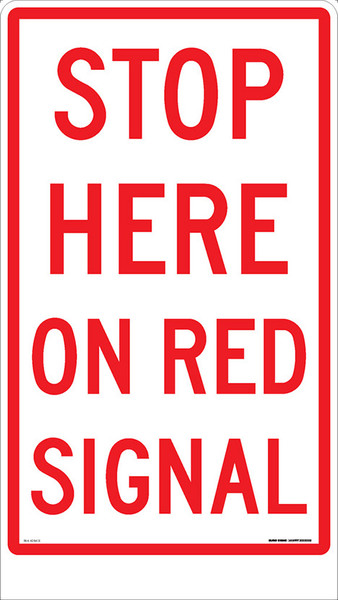 STOP HERE ON RED SIGNAL 450X800 (to suit adbase)