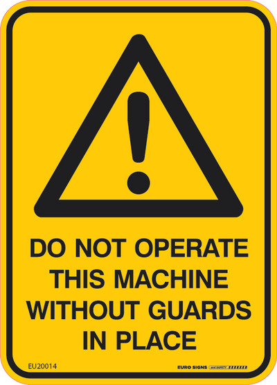 DO NOT OPERATE WITHOUT GUARDS 90x125 DECAL