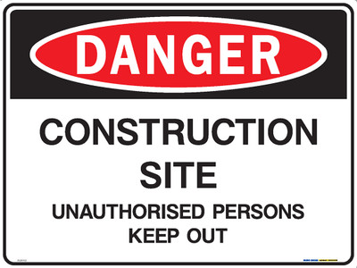 DANGER CONSTRUCTION SITE UNAUTH ... 600x450 MTL