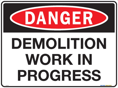 DANGER DEMOLITION WORK IN PROGRESS 600x450 MTL