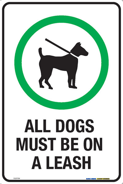 ALL DOGS MUST BE ON A LEASH 300x450 MTL