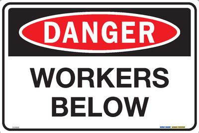 DANGER WORKERS BELOW 450x300 MTL