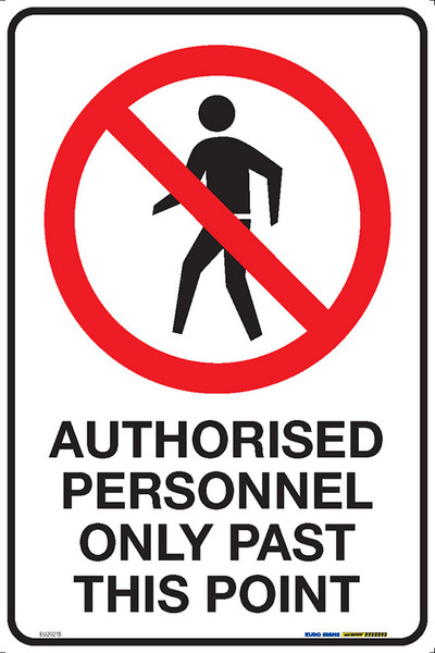 AUTHORISED PERSONNEL ONLY PAST THIS POINT 300x450 MTL