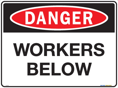 DANGER WORKERS BELOW 600x450 MTL