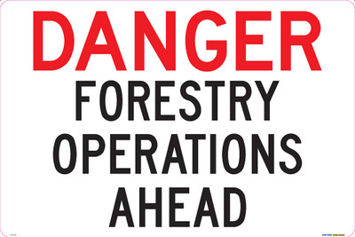 DANGER FOREST OPERATIONS AHEAD 900x600 ALUM