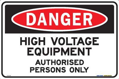 DANGER HIGH VOLTAGE EQUIPMENT AUTH PERSONS 450x300 MTL