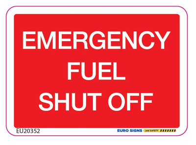 EMERGENCY FUEL SHUT OFF 70x50 DECAL