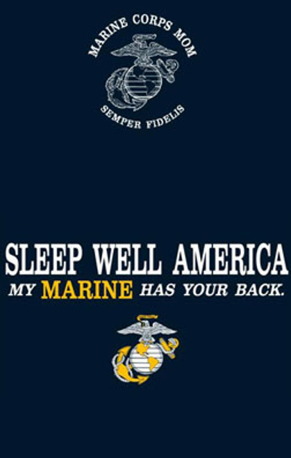 Marine Corps Mom - Sleep Well America.. My Marine Has Your Back