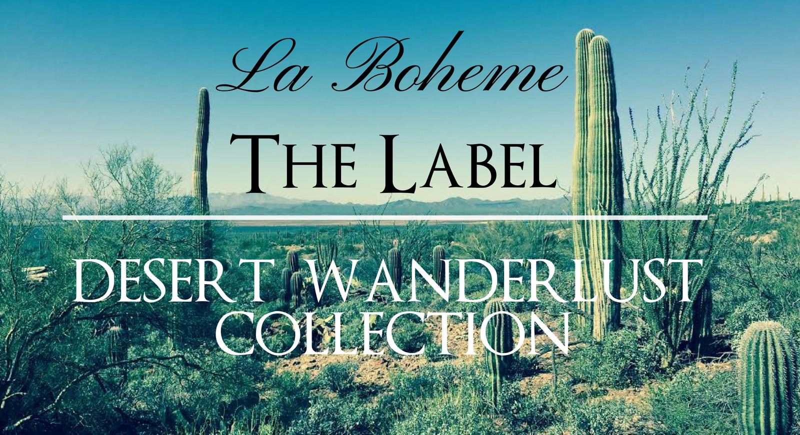 Desert Wanderlust Collection