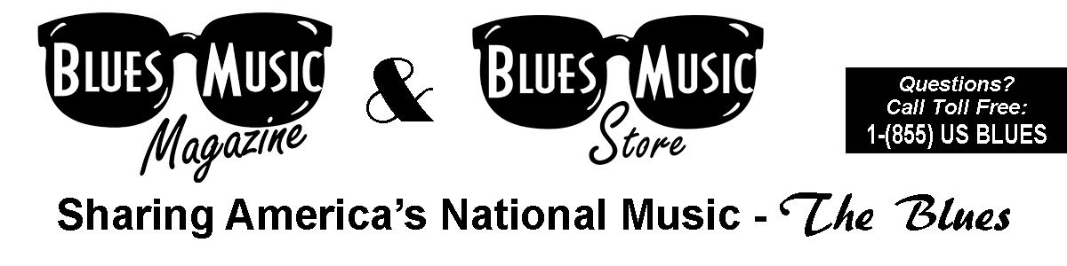 Welcome To Blues Music Magazine